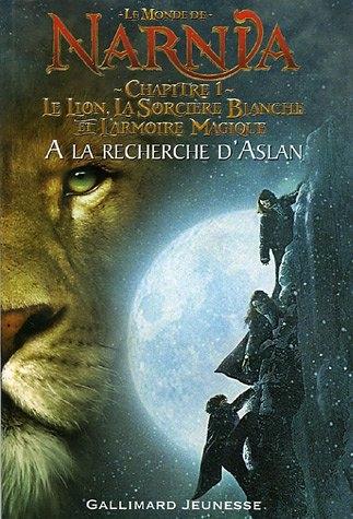 Couverture Le monde de Narnia (album), tome 2 : Le lion, la sorcière blanche et L'armoire magique : A la recherche d'Aslan