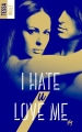 Couverture I hate U love me, tome 1 Editions BMR 2017