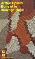 Couverture Bony et le sauvage blanc Editions 10/18 (Grands détectives) 1996