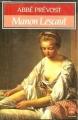 Couverture Histoire du chevalier Des Grieux et de Manon Lescaut / Manon Lescaut Editions Le Livre de Poche 1994