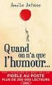 Couverture Quand on n'a que l'humour... / Les silences Editions Michel Lafon 2017