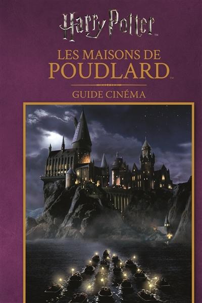 Couverture Les maisons de Poudlard : guide cinéma