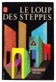 Couverture Le loup des steppes Editions Le Livre de Poche 1947