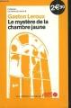 Couverture Le mystère de la chambre jaune Editions Ouest-France (La crème du crime ) 2008