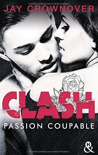 Couverture Clash, tome 2 : Passion coupable