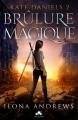 Couverture Kate Daniels, tome 2 : Brûlure magique Editions MxM Bookmark 2017