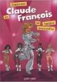 Couverture Chansons de Claude François en bandes dessinées / Claude François : Chansons en BD Editions Petit à petit (Chansons en bande dessinées) 2003