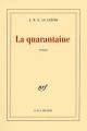 Couverture La Quarantaine Editions Gallimard  (Blanche) 1995