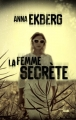Couverture La femme secrète Editions Cherche Midi 2017