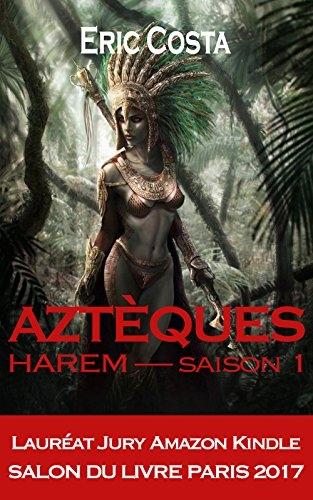 Couverture Aztèque, tome 1 : Harem