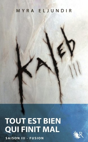 Couverture Kaleb, tome 3 : Fusion