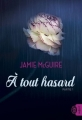 Couverture A tout hasard, tome 1 Editions J'ai lu 2017