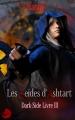 Couverture Dark-Side, tome 3 : Les Seides d'Ashtart Editions Lune Ecarlate 2017