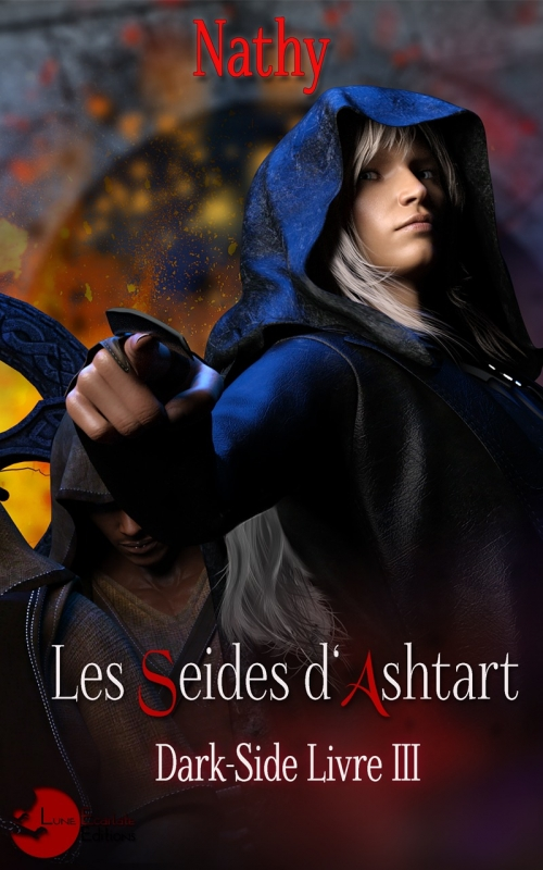 Couverture Dark-Side, tome 3 : Les Seides d'Ashtart