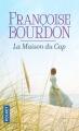 Couverture La Maison du Cap Editions Pocket 2017