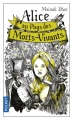 Couverture Alice au pays des morts-vivants, tome 1 Editions Pocket 2017
