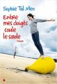 Couverture Entre mes doigts coule le sable Editions Albin Michel 2017