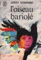 Couverture L'oiseau bariolé Editions J'ai Lu 1972