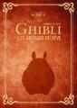 Couverture Hommage au studio Ghibli, les artisans du rêve Editions Ynnis 2017