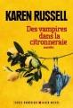 Couverture Des vampires dans la citronneraie Editions Albin Michel (Terres d'Amérique) 2017
