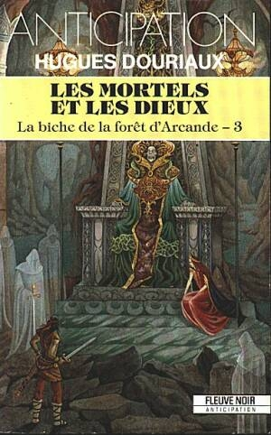 Couverture La biche de la forêt d'Arcande, tome 3 : Les mortels et les dieux