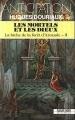 Couverture La biche de la forêt d'Arcande, tome 3 : Les mortels et les dieux Editions Fleuve (Noir - Anticipation) 1988