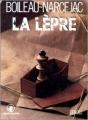 Couverture La lèpre Editions Denoël (Sueurs froides) 1976