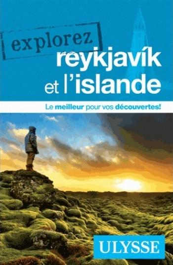 Couverture Explorez Reykjavik et l'Islande