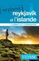 Couverture Explorez Reykjavik et l'Islande Editions Ulysse 2017