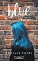 Couverture Blue : La couleur de mes secrets Editions Michel Lafon 2017