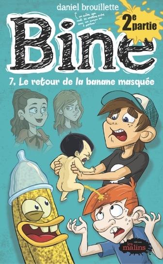 Couverture Bine / L'incroyable histoire de Benoit-Olivier, tome 7 - Partie 2
