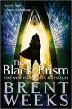 Couverture Le porteur de lumière, tome 1 : Le prisme noir Editions Orbit Books 2013