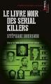 Couverture Le livre noir des serial killers Editions Points (Crime) 2004