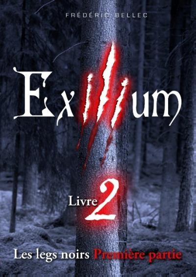 Couverture Exilium, tome 2 : Les legs noir (première partie)