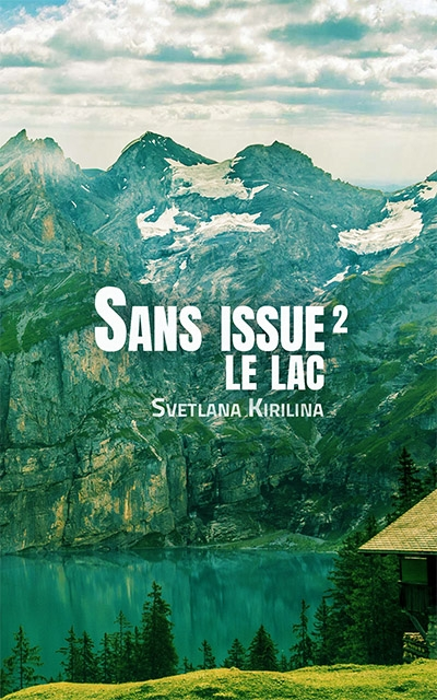 http://entournantlespages.blogspot.fr/2017/05/sans-issue-le-lac-tome-2-svetlana.html