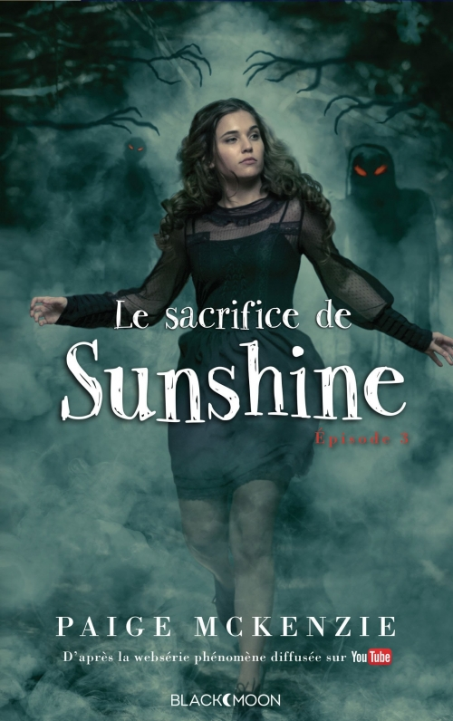 Couverture Sunshine, tome 3 : Le sacrifice de Sunshine