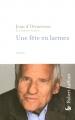 Couverture Une fête en larmes Editions Robert Laffont 2005