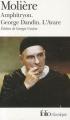 Couverture Amphitryon, George Dandin, L'avare Editions Folio  (Classique) 1986