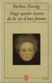 Couverture Vingt-quatre heures de la vie d'une femme Editions Le Livre de Poche 1997
