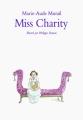 Couverture Miss Charity Editions L'École des Loisirs (Médium Poche) 2016