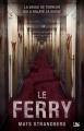 Couverture Le ferry Editions Bragelonne (L'Ombre) 2017