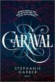Couverture Caraval Editions Bayard (Jeunesse) 2017