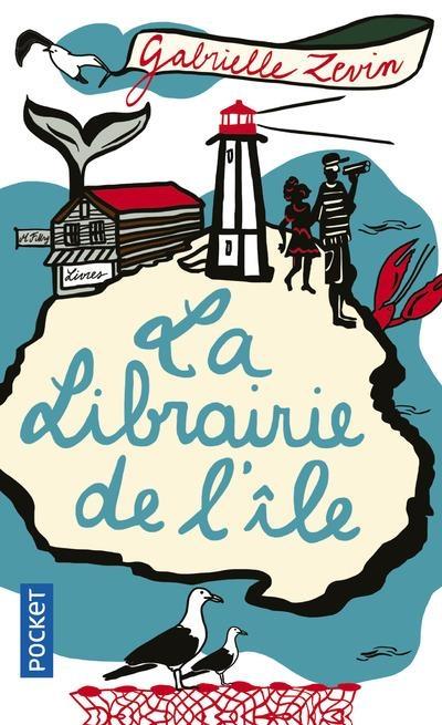 Couverture L'histoire épatante de m. Fikry et autres trésors / La librairie de l'île