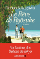Couverture Le rêve de Ryôsuke Editions Albin Michel 2017