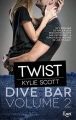 Couverture Dive bar, tome 2 : Twist Editions JC Lattès 2017