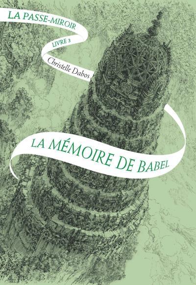 http://entournantlespages.blogspot.fr/2017/07/la-passe-miroir-la-memoire-de-babel.html