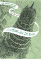 Couverture La Passe-Miroir, tome 3 : La mémoire de Babel Editions Gallimard  2017