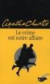 Couverture Le crime est notre affaire Editions Le Masque 2008
