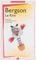 Couverture Le rire : Essai sur la signification du comique Editions Flammarion (GF) 2013