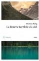 Couverture la femme tombée du ciel Editions Philippe Rey 2017